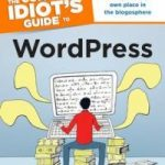 The Complete Idiot's Guide to WordPress Book